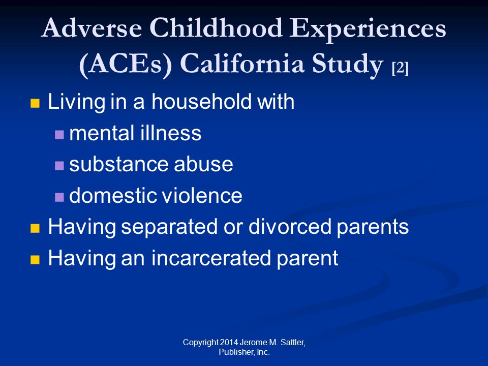 Adverse Childhood Experiences (ACEs) California Study [2]